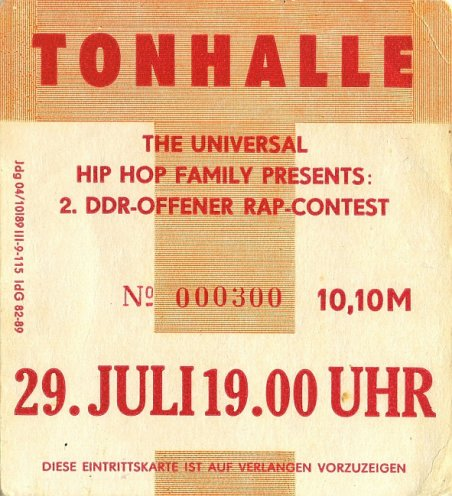 "Die wohl größte von Jugendlichen selbst organisierte Rap Veranstaltung in der DDR. Eintrittskarte, 2. DDR-offener Rap-Contest, 29. Juli 1989 in Radebeul. Archiv Nico Raschick/""Here We Come"""